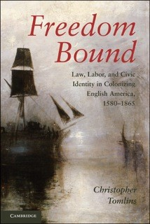 Freedom Bound by Christopher Tomlins