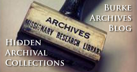 Burke Archives Blog: The Hidden Archival Collections