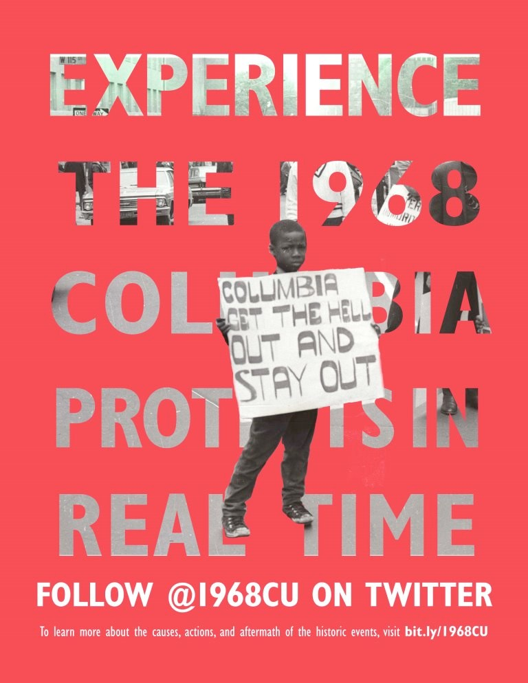 Experience the 1968 Columbia Protests in Real Time